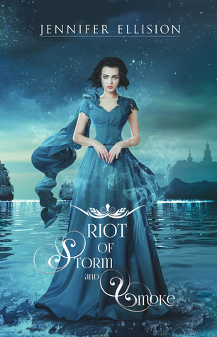 Riot of Storm and Smoke (Threats of Sky and Sea, #2)