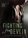 Fighting for Devlin (Lost Boys, #1)