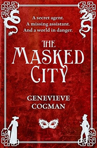 The Masked City by Genevieve Cogman