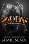 Drive Me Wild (Devil's Host MC #3)