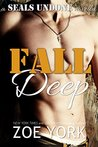 Fall Deep (SEALs Undone, #4)