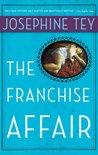 The Franchise Affair (Inspector Alan Grant, #3)