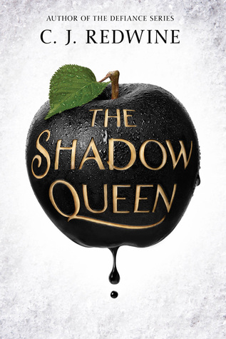 The Shadow Queen by C.J Redwine | cover love