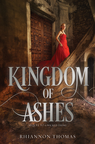 Kingdom of Ashes (A Wicked Thing, #2)