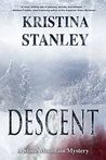 Descent (A Stone Mountain Mystery #1)