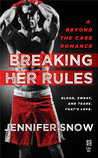 Breaking Her Rules (Beyond the Cage, #1)
