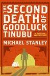 The Second Death Of Goodluck Tinubu (Detective Kubu, #2)