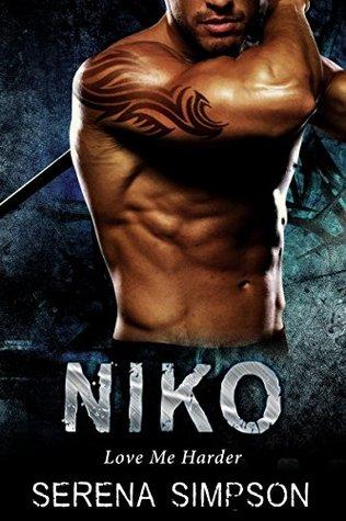 Niko (Love me Harder, #2)