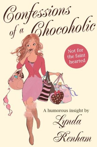 Confessions of a Chocoholic: A humorous insight