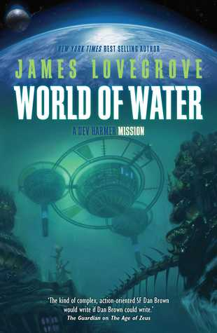 World of Water (Dev Harmer Mission, #2)