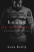 Bound by Vengeance (Born in...