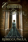 Etiquette with the Devil (The Ravensdales, #1)