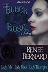Black Rose Trilogy Box Set (Black Rose Trilogy, #1-3)