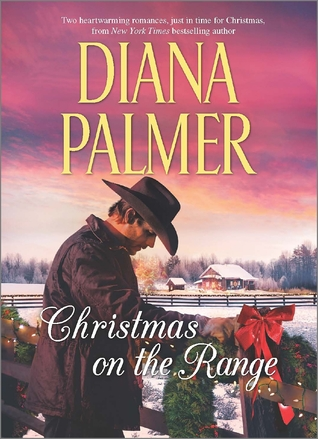 Winter Roses & Cattleman's Choice - Diana Palmer