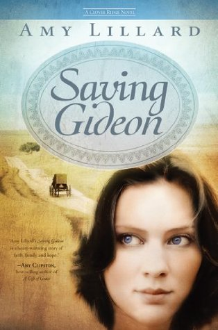 Saving Gideon: A Clover Ridge Novel: A Clover Ridge Novel