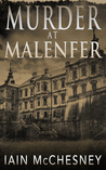 Murder at Malenfer