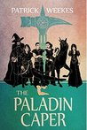 The Paladin Caper (Rogues of the Republic, #3)