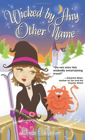 Book Review: Linda Wisdom's Wicked By Any Other Name