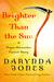 Brighter Than the Sun (Charley Davidson #8.5) by Darynda Jones