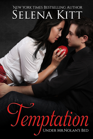Temptation (Under Mr. Nolan's Bed, #1) by Selena Kitt