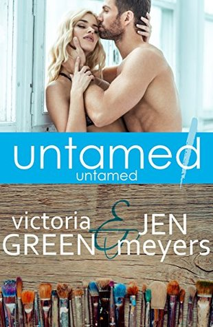 Untamed 1 Untamed by Victoria Green