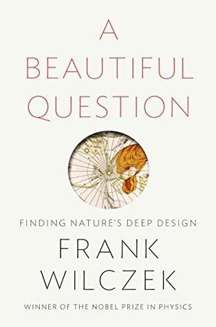 Finding Nature's Deep Design - Frank Wilczek