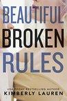 Beautiful Broken Rules (Broken #1)