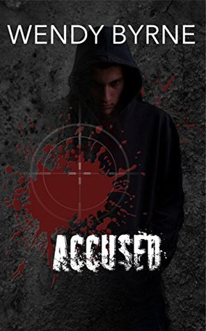 Accused (Troubled Boys, Strong Men, #1)