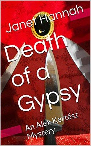 Death of a Gypsy: An Alex Kertész Mystery (Alex Kertész Mysteries)