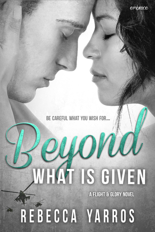 {Review} Beyond What Is Given by Rebecca Yarros
