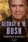 George H. W. Bush (The American Presidents, #41)
