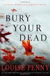 Bury Your Dead (Chief Inspector Armand Gamache, #6)
