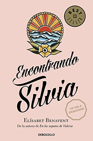 Encontrando a Silvia by Elísabet Benavent