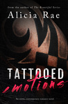 Tattooed Emotions (Tattooed Billionaire Series, #1)