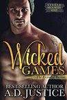 Wicked Games  (Steele Security, #1)