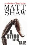 A Sting in the Tale by Matt Shaw
