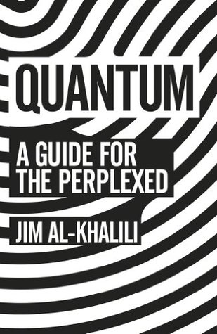 A Guide for the Perplexed - Jim Al-Khalili
