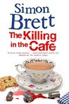 The Killing in the Cafe  (Fethering, #17)