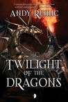 Twilight of the Dragons (The Blood Dragon Empire, #2)
