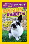 National Geographic Kids Chapters: Rascally Rabbits! (NGK Chapters)