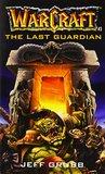 The Last Guardian by Jeff Grubb