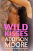 Wild Kisses (3:AM Kisses, #7)