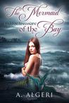 The Mermaid and the Treasure of the Bay (The Mermaid, #1)