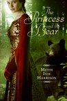 The Princess and the Bear (The Hound Saga, #2)