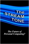 The STREAM TONE by T. Gilling