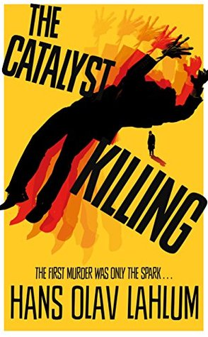 The Catalyst Killing (K2, #3)
