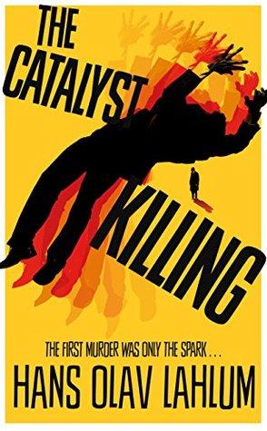 The Catalyst Killing (K2, #3)