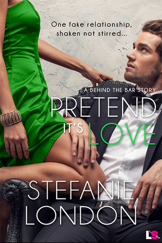 {Review} Pretend It's Love by Stefanie London