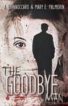 The Goodbye Man (Red Market #1)