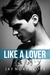 Like a Lover by Jay Northcote